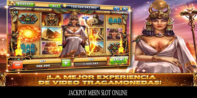 Jackpot Mesin Slot Online